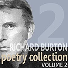 Richard Burton Poetry Collection : Volume 2 Audiobook by William Shakespeare, John Donne, Thomas Hardy Narrated by Richard Burton