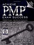 Achieve PMP Exam Success PMBOK Guide -- 3rd Edition