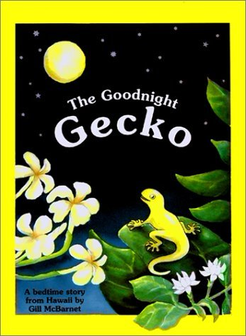 The Goodnight Gecko by Gill McBarnet (1991-02-01) (Good Night Gecko compare prices)