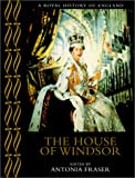 The House of Windsor (A Royal History of England) (0520228030) by Roberts, Andrew