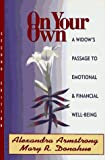 img - for On Your Own: A Widow's Passage to Emotional & Financial Well-Being book / textbook / text book