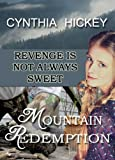 Mountain Redemption, A Christian Historical Romance Novel, Love and Revenge in one suspense Fiction Book