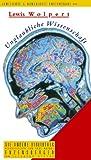 Unglaubliche Wissenschaft. Die Andere Bibliothek,  Band 233 (3821845473) by Lewis Wolpert