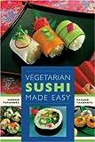 Vegetarian Sushi Made Easy