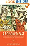 A Poisoned Past: The Life and Times o...