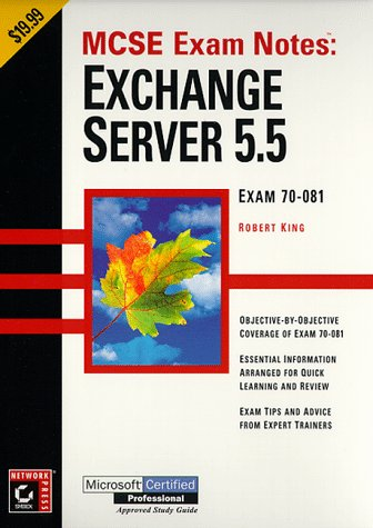 MCSE: Exam Notes: Exchange Server 5.5