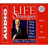 Life Strategies Cd : Doing What Works Doing What Matters