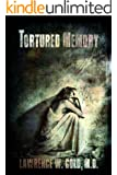 Tortured Memory (Brier Hospital Series Book 4)