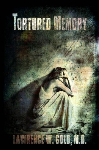 Book: Tortured Memory (Brier Hospital Series) by Lawrence Gold