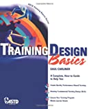 img - for Training Design Basics (ASTD Training Basics) book / textbook / text book