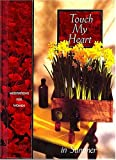 Touch My Heart in Summer (Meditations for women) (0849953553) by Countryman, Jack