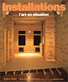 img - for Installations : l'art en situation (French Edition) book / textbook / text book