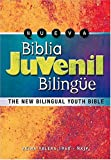 Nueva Biblia Juvenil Biling�e: The New Bilingual Youth Bible (Version Reina-Valera 1960/New King James Version) (Spanish Edition)