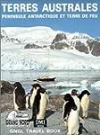TERRES AUSTRALES : P�ninsule Antarcti...