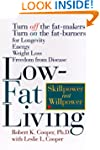 Low-Fat Living: Turn off the Fat-Make...