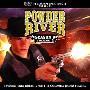 Powder River - Season 8, Volume 2 Radio/TV Program