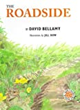 img - for The Roadside (Our Changing World Series) book / textbook / text book