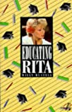 Educating Rita (0582060133) by Russell, Willy