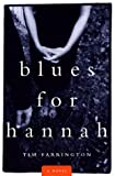 Blues for Hannah (0609602810) by Farrington, Tim