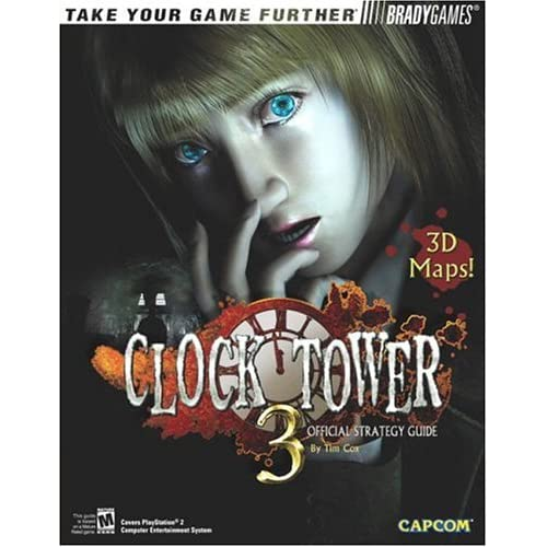 Clock Tower 3 Official Strategy Guide Tim Cox and BradyGames