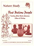 img - for First Nations People: Teaching About Native American Culture & Ecology (A Journal of Environmental Education and Interpretation, Volume 46, March 1994) book / textbook / text book