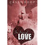 The Price of Love ~ Cassy Roop