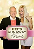 Hef's Runaway Bride