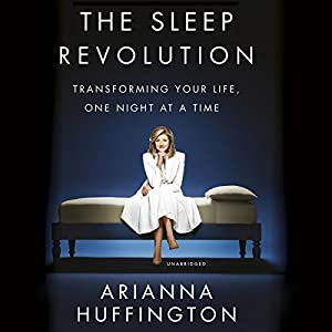 The Sleep Revolution Audiobook