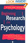 Beginning Research in Psychology: A P...
