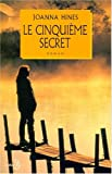 echange, troc Joanna Hines - Le cinquième secret