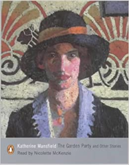 The Garden Party Audiobook Katherine Mansfield Nicolette Mckenzie Nicolette