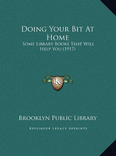Doing Your Bit at Home: Some Library Books That Will Help You (1917)