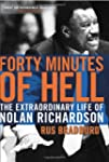Forty Minutes Of Hell: The Extraordin...