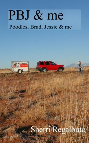 PBJ and me: Two humans and four dogs on a cross country road trip PDF