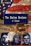 The Shelton Brothers of Illinois