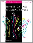 Investigating Musical Styles