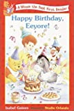 Happy Birthday, Eeyore! (Disney First Readers)