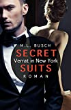 SECRET SUITS - Verrat in New York (kindle edition)