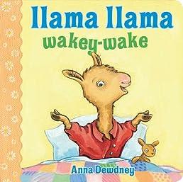Llama Llama Wakey-Wake (Llama Llama Board Books)