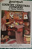 img - for Braid Craft Country Christmas Cupboard book / textbook / text book