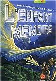 echange, troc Danielle Martinigol, Alain Grousset - L'Enfant-mémoire, nouvelle édition