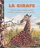 echange, troc Françoise Bobe, Valérie Stetten - La girafe