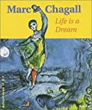 Marc Chagall: Life is a Dream (Adventures in Art (Prestel))