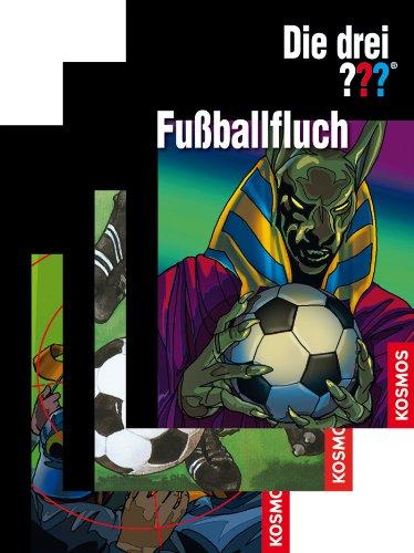 die-drei-fussballfluch-drei-fragezeichen-german-edition