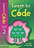 Learn to Code Pupil Book 2 (Switched on Computing)