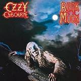 Bark at the Moon ~ Ozzy Osbourne