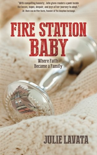 Fire Station Baby: Where Faith Became a Family