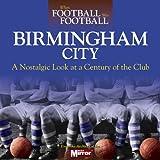 When Football Was Football: Birmingham City