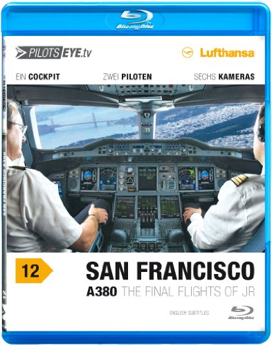 pilotseyetv-a380-san-francisco-blu-ray-discr-flightdeck-lufthansa-a380-the-final-flights-of-jr-bonus