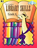 The Complete Library Skills: Grade 6